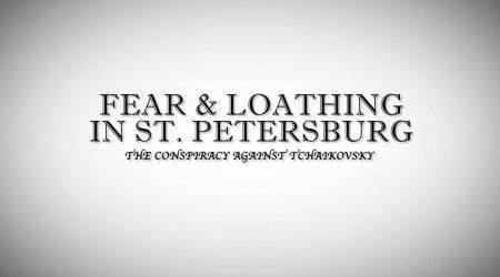 OraTV Episode — Tchaikovsky: Fear & Loathing in St. Petersburg